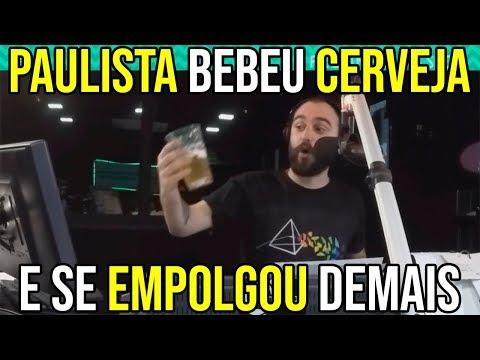 Paulista Bebeu Cerveja E Se Empolgou Demais