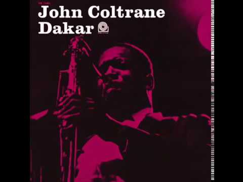 John Coltrane - Dakar (1963) (Full Album)