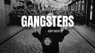 [GANGSTERS] SICK TRAP BEAT   EBP BEATS