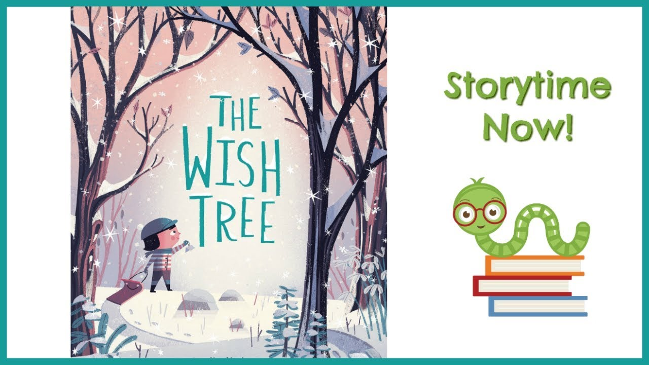 Download The Wish Tree - By Kyo Maclear | Kids Books Read Aloud