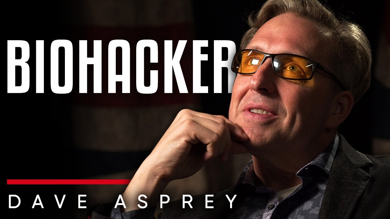 DAVE ASPREY - BIOHACKER: How To Become The Ultimate Super Human | London Real