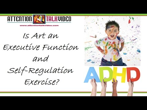 the-fusion-of-adhd,-art,-executive-functioning,-and-self-regulation
