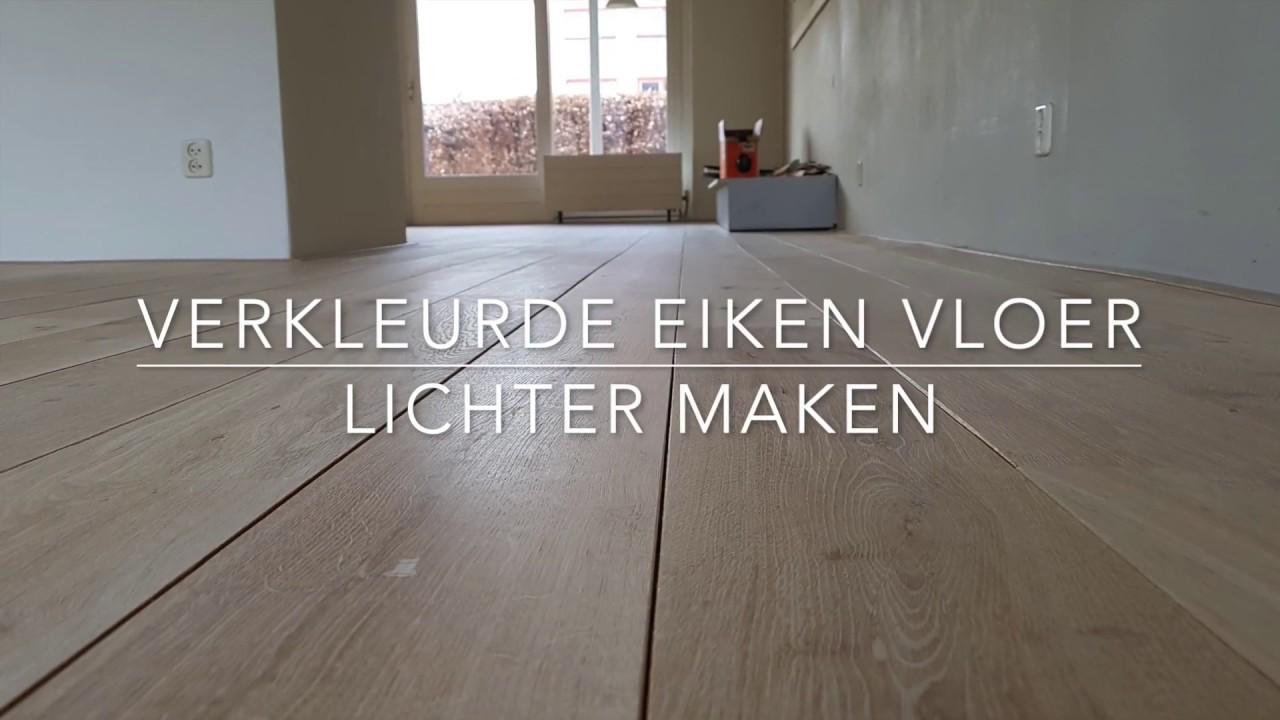 Verkleurde eiken vloer weer licht maken! youtube