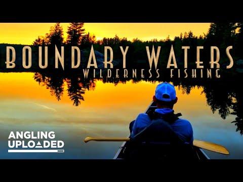 BOUNDARY WATERS WILDERNESS FISHING