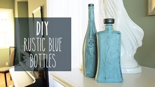 Diy | Rustic Blue Bottles  - Sarahhtrantv