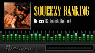 Download Squeezy Ranking - Ballers (El Dorado Riddim) [Soca 2014] MP3 song and Music Video