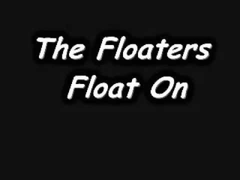 The Floaters - Float On (1977)
