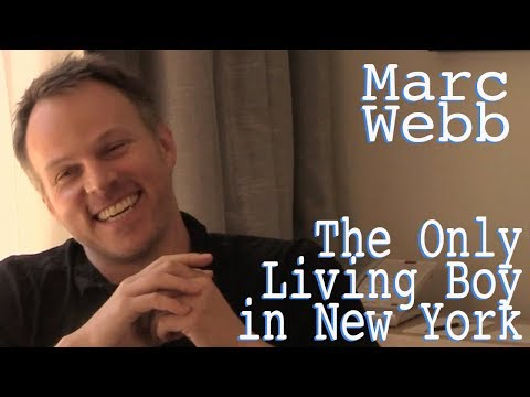 DP30: The Only Living Boy in New York, Marc Webb