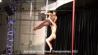Australian Pole Fitness Championships 2012 - Winners Open Mixed Pairs (Matty & Shimmy)