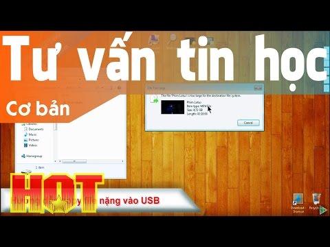 Hướng Dẫn Copy File Nặng Vào USB, Copy Files Larger Than 4GB On USB