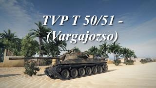 World of Tanks - TVP T 50/51 (vargajozso)
