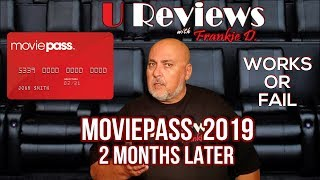Moviepass 2019 2 Months Later