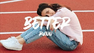 RUNN - Better (Lyrics)