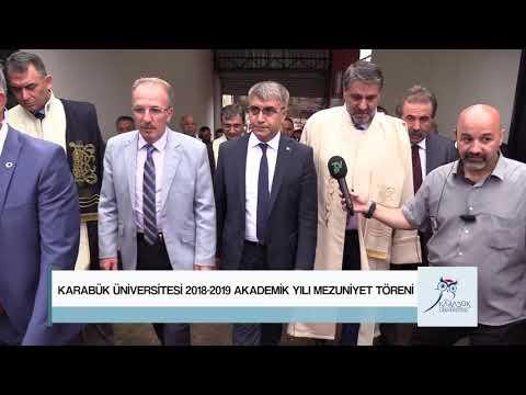 Karabük Üniversitesi 2018 - 2019 Akademik Yılı Mezuniyet Töreni