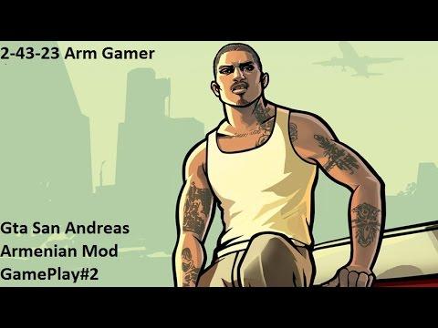 Gta San Andreas Armenian Mod GamePlay#2