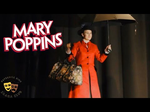 Mary Poppins- Haverhill High School- April 2018