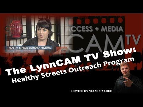 LynnCAM TV Show | Healthy Streets Outreach Program (Sept. 22, 2014)