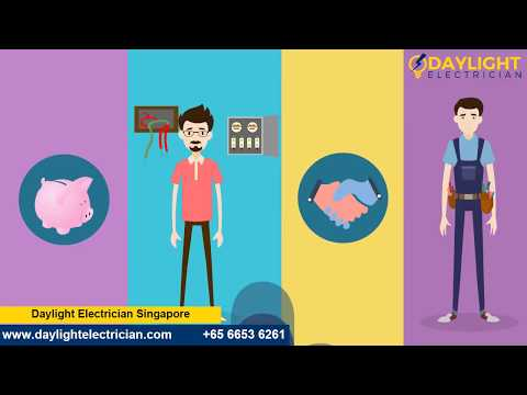 #1 Electrician Singapore - Daylight Electrician Services Singapore