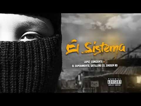 Lapiz Conciente – El Sistema ft. El Experimento, Gatillero 23, Chosen RD (Audio Oficial)