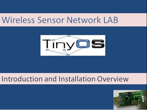 Wireless Sensor Networks Lab: Understanding TinyOS- Introduction and Installation
