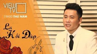 Hoa Sứ Nhà Nàng - Hoàng Minh Viễn | Lời Hồi Đáp | VIEW TV-VTC8