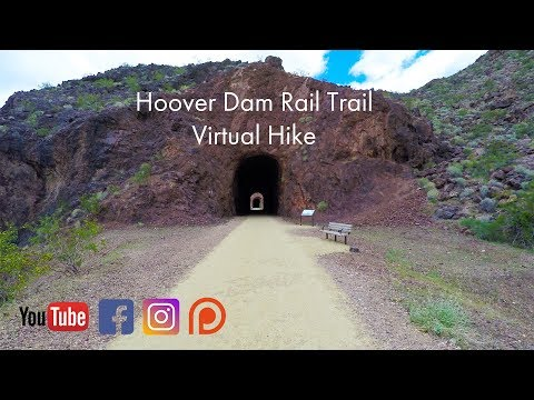 Hoover Dam Rail Trail Virtual Walk