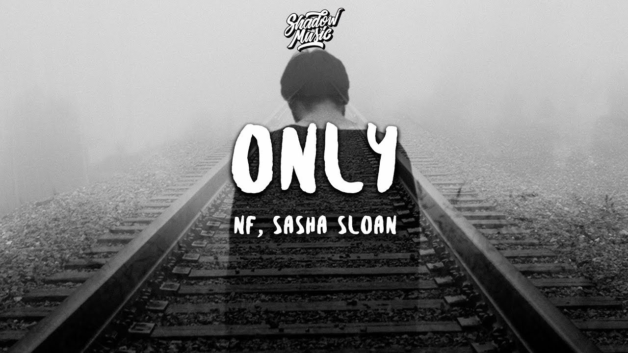 Download NF, Sasha Sloan - Only (Lyrics)