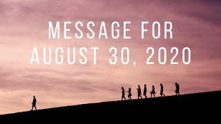 Message For August 30, 2020