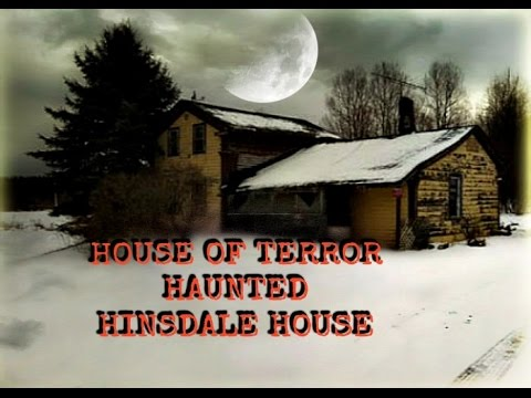 A HAUNTING Hinsdale House Most Haunted House in America, Demons, Ghosts, Paranormal Activity