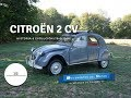Citroën 2 Cv (1/2)  Historia Y Evolución (1948 1966)