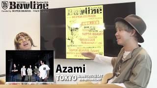 【Bowline2018】SUPER BEAVERコメント<Azami>