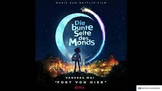 Vanessa Mai - Fort von hier Aus dem Netflix Film Die bunte Seite des Monds