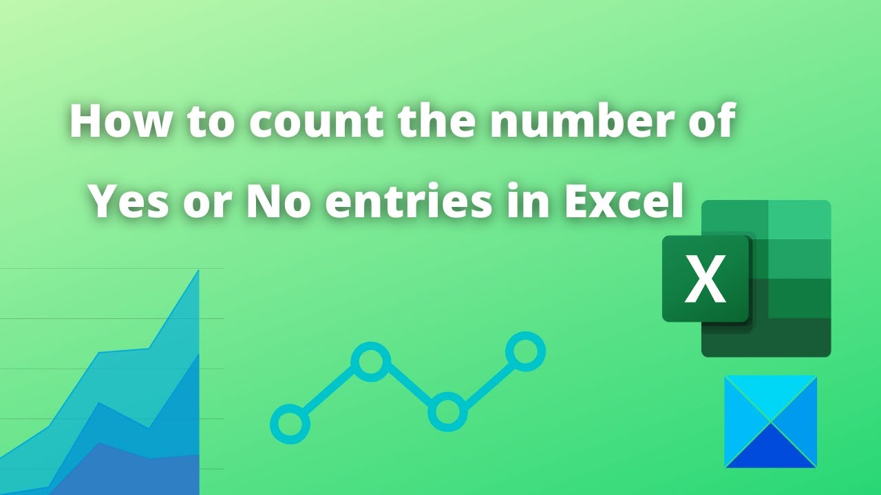How to count the number of Yes or No entries in Excel