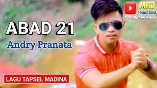 ABAD 21 - Lagu Tapsel Madina - ANDRY PRANATA