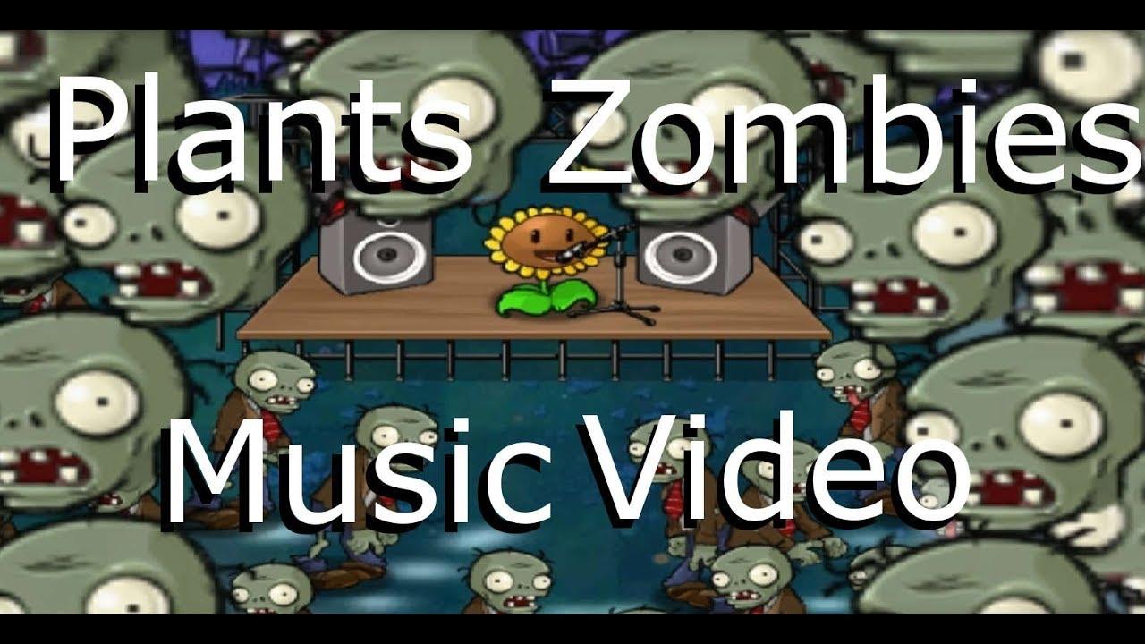 Plants Vs Zombies Music Video Lyrics Youtube