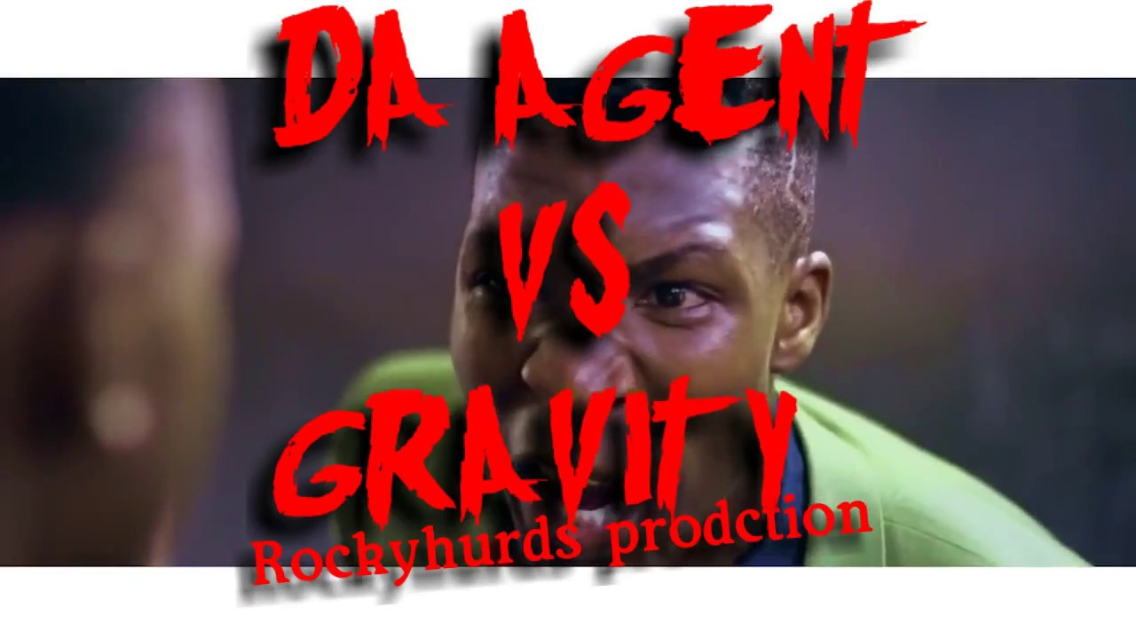 Download DA AGENT Vs GRAVITY OMUTUJJU, NEW EPIC RAP BATTLE.