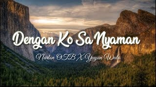 dengan-ko-sa-nyaman-narlon-otb-x-yuyun-wulo-lyrics