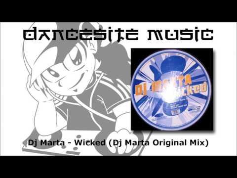 Dj Marta - Wicked (Dj Marta Original Mix)