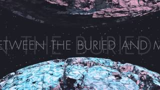 "Between the Buried and Me ""Telos"" (OFFICIAL)"