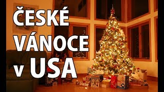ČESKÉ VÁNOCE v USA | VÁNOCE na Americkém venkově!
