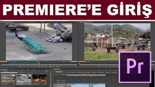 Premiere'e Giriş - Arayüz ve Temel İşlevler | Premiere Dersleri