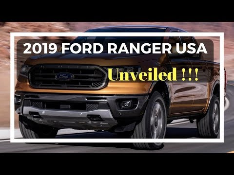 2019 Ford Ranger USA Interior Exterior Unveiled | Loud Engine