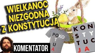 """Wielkanoc w Polsce """"Niezgodna z Konstytucją"""" - Religie Nie Chrześcijańskie są OK  Analiza Komentator"""