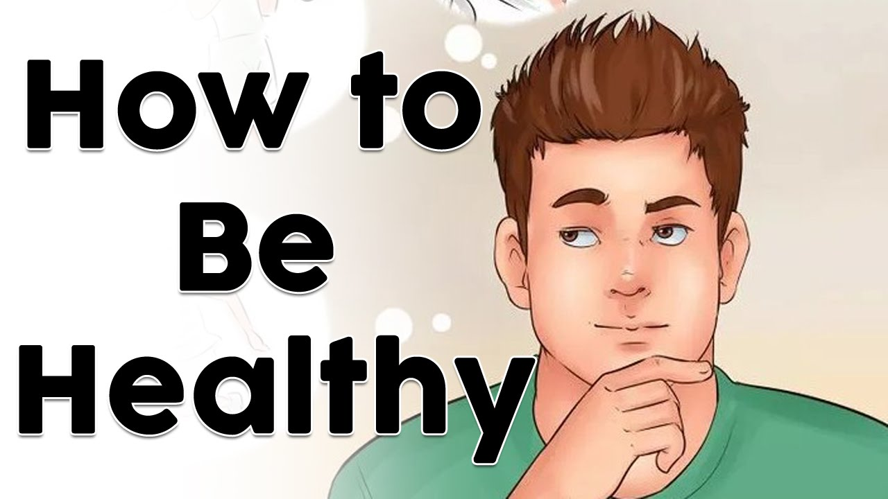 How to Be a Healthy Teenager