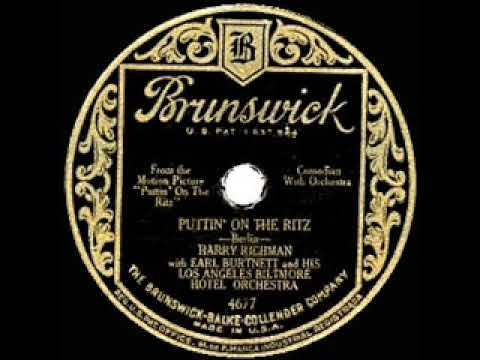 1930 HITS ARCHIVE: Puttin' On The Ritz - Harry Richman