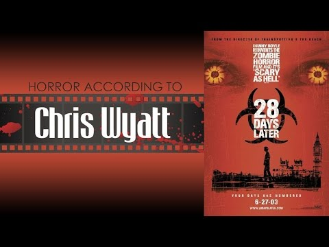 28 Days Later Quickie Review - Horror According to Chris Wyatt