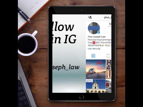 The Law Offices of Pius Joseph - Personal Injury Attorney - Follow us on IG