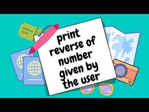 Program To Print Reverse Number Given By The User In C