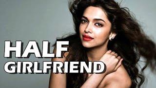 half girlfriend   deepika padukone to romance shahid kapoor