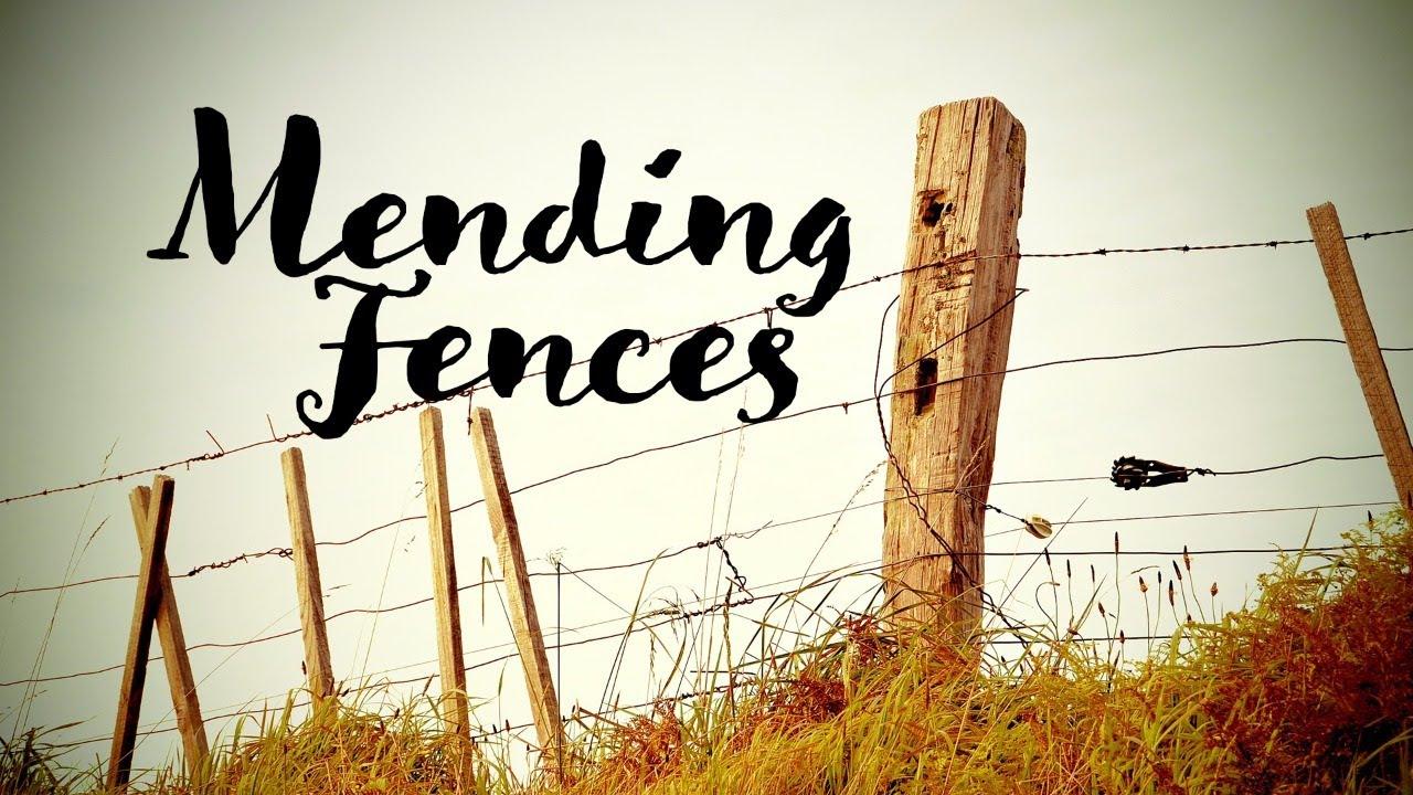 """Mending Fences"" - YouTube"